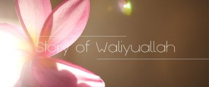 story of waliyuallah header