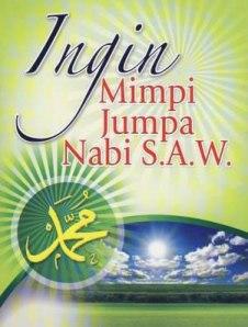 Mimpi  Jumpa Nabi Muhammad SAW